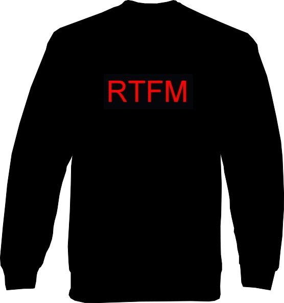 Sweat-Shirt - RTFM - read the ... manual
