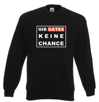 Sweat-Shirt - Gib Gates keine Chance